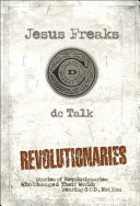 Jesus Freaks: Revolutionaries
