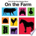 Lift-the-Flap Shadow Books On the Farm