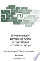 Environmentally Devastated Areas In River Basins In Eastern Europe Book PDF