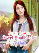 Super Power: Sweet Mind Reader