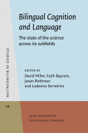 Bilingual Cognition and Language