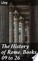 The History of Rome  Books 09 to 26