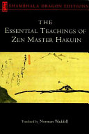 The Essential Teachings of Zen Master Hakuin