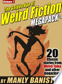 The 7th Golden Age of Weird Fiction MEGAPACK®: Manly Banister