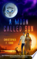 A Moon Called Sun Book