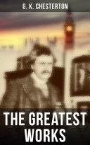 The Greatest Works of G. K. Chesterton [Pdf/ePub] eBook