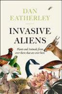 Invasive Aliens