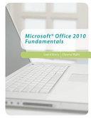 Microsoft Office 2010 Fundamentals