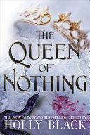 The Queen of Nothing  The Folk of the Air  3