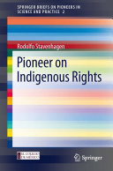 Pioneer on Indigenous Rights