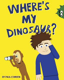 Where s My Dinosaur