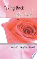 Taking Back My Life Book PDF
