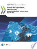 Oecd Public Governance Reviews Public Procurement In Germany Strategic Dimensions For Well Being And Growth