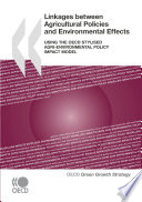 Linkages between Agricultural Policies and Environmental Effects Using the OECD Stylised Agri environmental Policy Impact Model