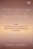 States  Markets and Civil Society in Asia Pacific Book PDF