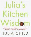 Julia s Kitchen Wisdom