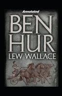 Ben Hur Annotated