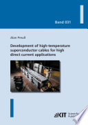 Development of high temperature superconductor cables for high direct current applications Book