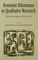Feminist Dilemmas in Qualitative Research