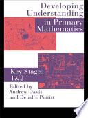 Developing Understanding In Primary Mathematics