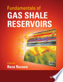 Fundamentals of Gas Shale Reservoirs