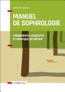 Manuel de Sophrologie - 2e éd.