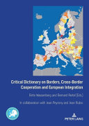 Critical Dictionary on Borders, Cross-Border Cooperation and European Integration