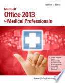 Microsoft Office 2013 for Medical Professionals Illustrated Book