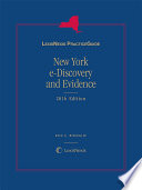 LexisNexis Practice Guide New York e-Discovery and Evidence 2016 Edition
