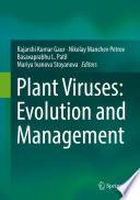 Plant Viruses  Evolution and Management