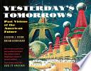 Yesterday s Tomorrows
