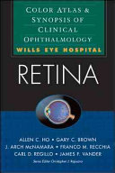 Retina  Color Atlas   Synopsis of Clinical Ophthalmology  Wills Eye Hospital Series
