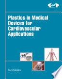 Plastics in Medical Devices for Cardiovascular Applications