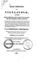 Manuale teorico-pratico del vignajuolo, ovvero L'arte di coltivar la vite e di far i vini e gli aceti, non che di svolger da' primi le acquaviti ... per A. Thiébaut de Berneaud