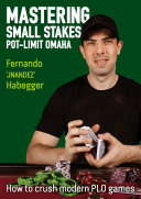 Mastering Small Stakes Pot-Limit Omaha [Pdf/ePub] eBook