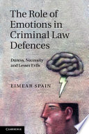 The Role of Emotions in Criminal Law Defences