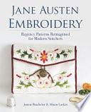 """""""Jane Austen Embroidery"""" by Jennie Batchelor, Alison Larkin"""