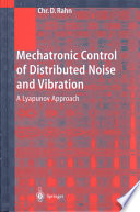 Mechatronic Control of Distributed Noise and Vibration Book