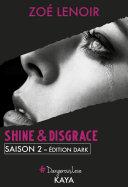 Shine Disgrace Saison 2