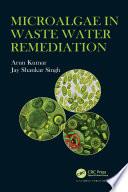 Microalgae in Waste Water Remediation