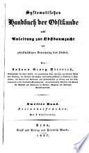 Systematisches Handbuch der Obstkunde, nebst Anleitung zur Obstbaumzucht ...