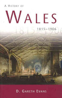 A History of Wales, 1815-1906