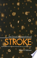 The Clinical Neuropsychiatry of Stroke Book