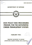 DoD Policy and Procedures Manual for the Automated Career Management System