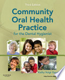 Community Oral Health Practice For The Dental Hygienist E Book Book