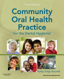 Community Oral Health Practice for the Dental Hygienist - E-Book