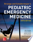 Strange and Schafermeyer s Pediatric Emergency Medicine  Fifth Edition Book