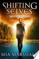 Shifting Selves Elements Book 2