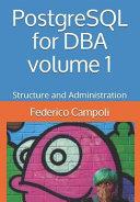PostgreSQL for DBA Volume 1