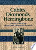 Cables, Diamonds, & Herringbone